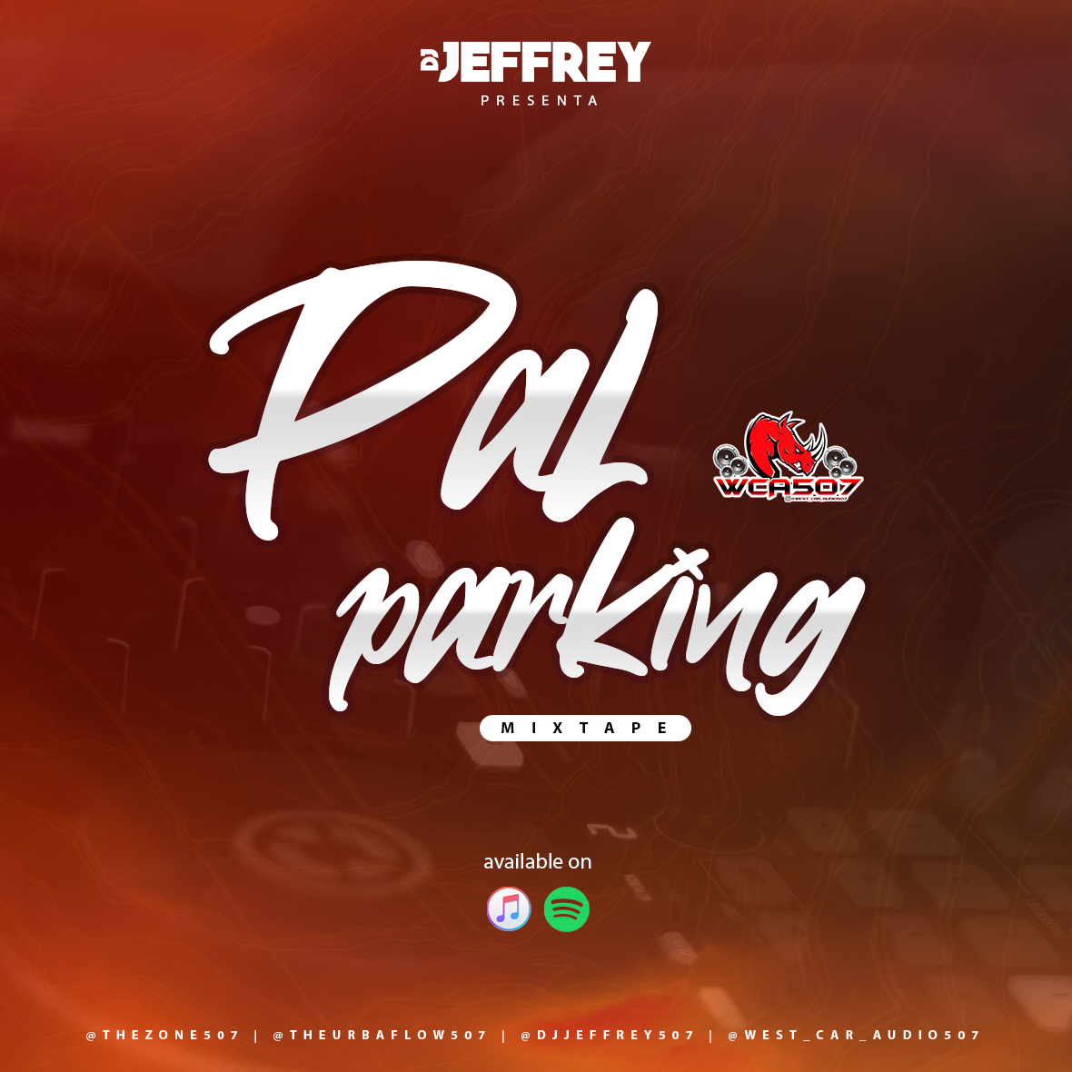 Pal Parking Mixtape By Dj Jeffrey (djsthezone507)